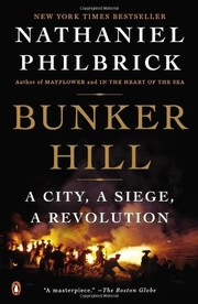 Cover of: Bunker Hill: A City, a Siege, a Revolution