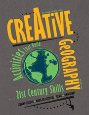 Cover of: CREATIVE GEOGRAPHY Activities That Build 21st-Century Skills