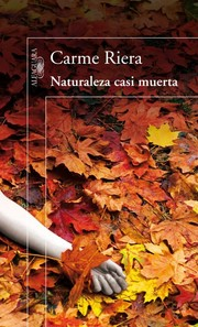 Cover of: Naturaleza casi muerta