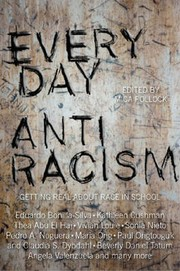 Cover of: Everyday antiracism: getting real about race in school
