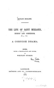 Cover of: The life of Saint Meriasek, bishop and confessor