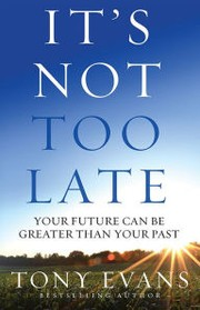 Cover of: It's Not Too Late