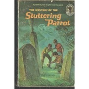 Cover of: The Mystery of the Stuttering Parrot