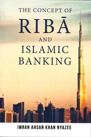 Cover of: THE CONCEPT OF RIBA AND ISLAMIC BANKING