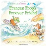 Cover of: Frances Frog's Forever Friend
