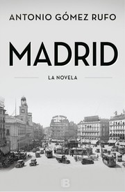 Cover of: Madrid: la novela
