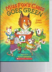 Cover of: Miss Fox's Class Goes Green