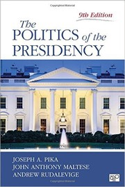 Cover of: The Politics of the Presidency (Ninth Edition)