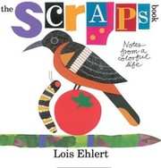 Cover of: The Scraps Book: notes from a colorful life