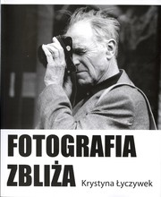 Cover of: Fotografia zbliża