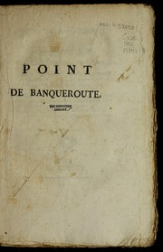 Cover of: Point de banqueroute, ou, Lettre a   un cre ancier de l'e tat