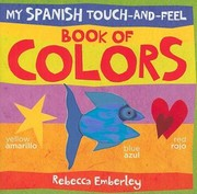 Cover of: My Spanish Touchandfeel Book Of Colors