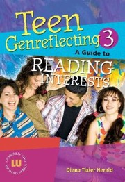 Cover of: Teen Genreflecting 3 A Guide To Reading Interests