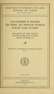 Cover of: Lead poisoning in potteries, tile works, and porcelain enameled sanitary ware factories