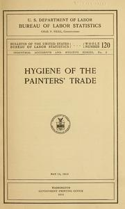 Cover of: Hygiene of the painters' trade