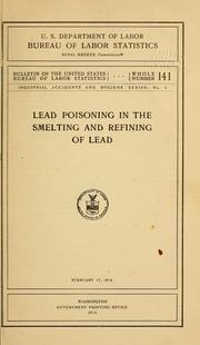 Cover of: Lead poisoning in the smelting and refining of lead
