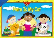 Cover of: Here Is My Cat (Sight Word Readers)