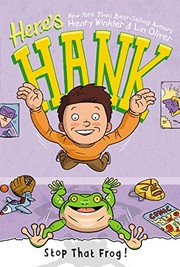 Cover of: Here's Hank #3: Stop That Frog