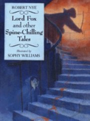 Cover of: Lord Fox And Other Spinechilling Tales