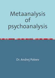 Cover of: Metaanalysis of psychoanalysis