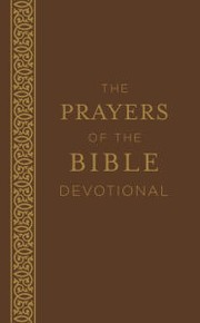 Cover of: The Prayers of the Bible Devotional