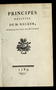Cover of: Principes positifs de M. Necker