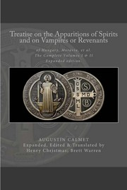 Cover of: Treatise on the Apparitions of Spirits and on Vampires or Revenants of Hungary, Moravia, et al.: The Complete Volumes 1 and 2: Expanded edition.