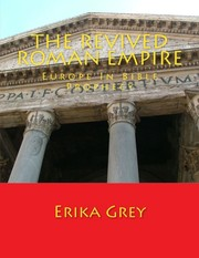 Cover of: The Revived Roman Empire: Europe In Bible Prophecy.