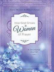 Cover of: How God Grows a Woman on Prayer