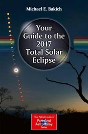 Cover of: Your guide to the 2017 total solar eclipse
