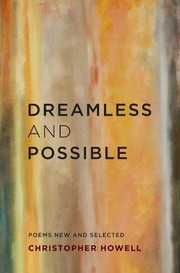 Cover of: Dreamless and Possible: Poems New and Selected