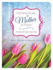 Cover of: How God Grows a Mother of Prayer