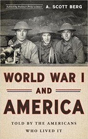 Cover of: World War I and America: told by the Americans who lived it