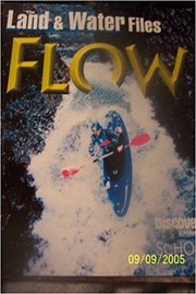 Cover of: The Land & Water Files Flow