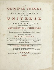 Cover of: An original theory or new hypothesis of the universe