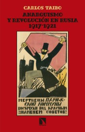 Cover of: Anarquismo y revolución en Rusia 1917-1921
