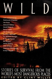 Cover of: Wild: Stories of Survival From The World's Most Dangerous Places (Adrenaline)