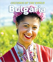 Cover of: Bulgaria (Cultures of the World, Third edition)