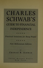 Cover of: Charles Schwab's guide to financial independence