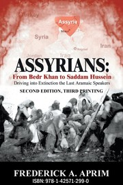 Cover of: Assyrians: From Bedr Khan to Saddam Hussein (Second Edition, Third Printing)