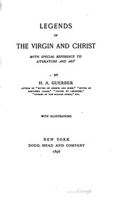 Cover of: Legends of the Virgin and Christ
