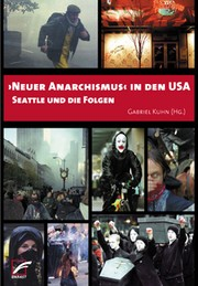 "Cover of: ""Neuer Anarchismus"" in den USA: Seattle: und die Folgen"