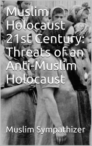 Cover of: Muslim Holocaust 21st Century