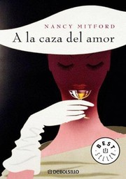 Cover of: A la caza del amor