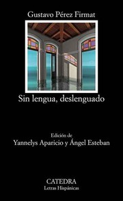Cover of: Sin lengua, deslenguado