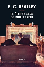 Cover of: El último caso de Philip Trent