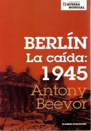 Cover of: Berlin. La caida:1945