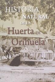 Cover of: Historia natural de la huerta de Orihuela