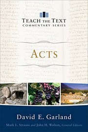 Cover of: Acts (Teach the Text Commentary Series)