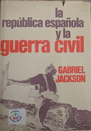 Cover of: La república española y la guerra civil